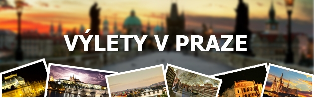 Výlety v Praze