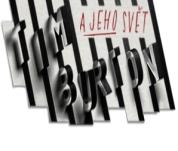 Výstava Tim Burton a jeho svět 2014